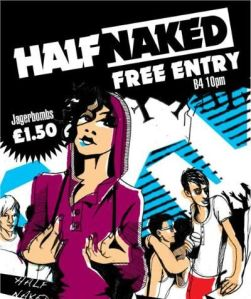 Half Naked Free Entry