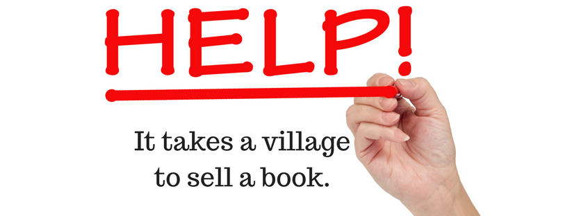 Help! It takes a village to sell a book